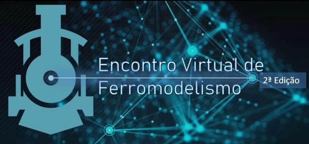 Entrevista: 2° Encontro Virtual de Ferromodelismo