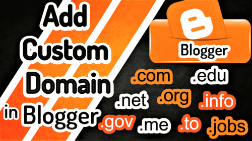 Learn How to Add a Custom Domain on Blogger?